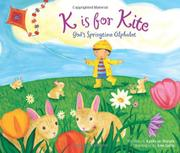 K IS FOR KITE by Kathy-jo Wargin