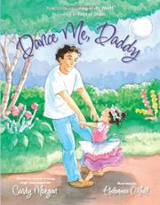 DANCE ME, DADDY by Cindy Morgan