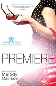 PREMIERE by Melody Carlson