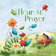 HEAR MY PRAYER by Lee Bennett Hopkins