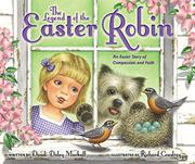 THE LEGEND OF THE EASTER ROBIN by Dandi Daley Mackall