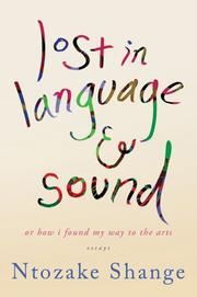 LOST IN LANGUAGE AND SOUND by Ntozake Shange