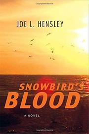 SNOWBIRD'S BLOOD by Joe L. Hensley