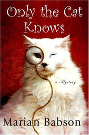 Book Cover for ONLY THE CAT KNOWS