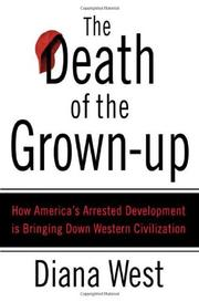 THE DEATH OF THE GROWN-UP by Diana West