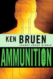 AMMUNITION by Ken Bruen