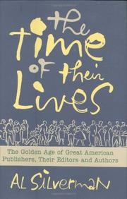 THE TIME OF THEIR LIVES by Al Silverman