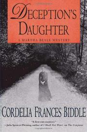 DECEPTION'S DAUGHTER by Cordelia Frances Biddle