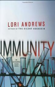 IMMUNITY by Lori Andrews