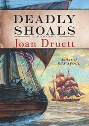 DEADLY SHOALS by Joan Druett