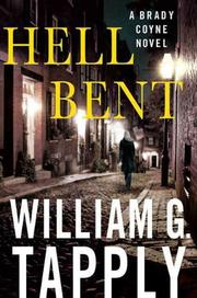 HELL BENT by William G. Tapply