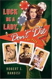 Book Cover for LUCK BE A LADY, DON'T DIE