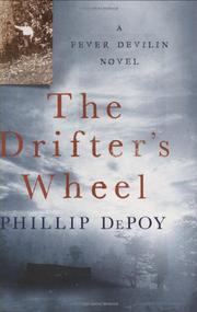 THE DRIFTER'S WHEEL by Phillip DePoy