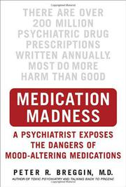 MEDICATION MADNESS by Peter R. Breggin
