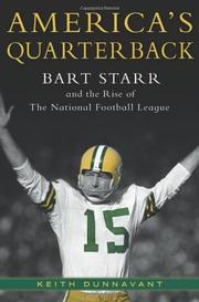 AMERICA'S QUARTERBACK by Keith Dunnavant