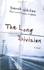 THE LONG DIVISION by Derek Nikitas