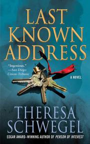LAST KNOWN ADDRESS by Theresa Schwegel