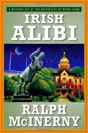 IRISH ALIBI by Ralph McInerny