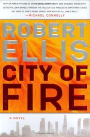 CITY OF FIRE by Robert Ellis