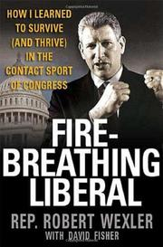 FIRE-BREATHING LIBERAL by Robert Wexler