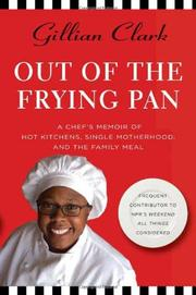 OUT OF THE FRYING PAN by Gillian Clark