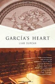 GARCÍA'S HEART by Liam Durcan