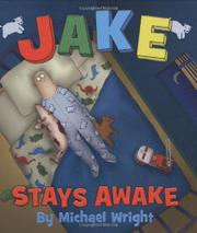 JAKE STAYS AWAKE by Michael Wright