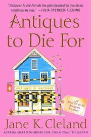 ANTIQUES TO DIE FOR by Jane K. Cleland