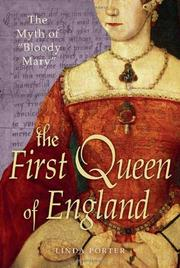 THE FIRST QUEEN OF ENGLAND by Linda Porter