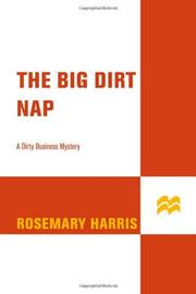THE BIG DIRT NAP by Rosemary Harris