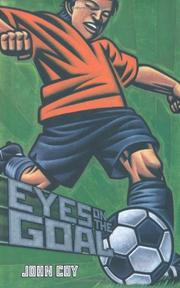 EYES ON THE GOAL by John Coy