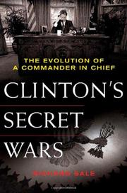 CLINTON'S SECRET WARS by Richard Sale