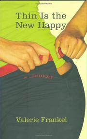 THIN IS THE NEW HAPPY by Valerie Frankel