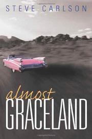 ALMOST GRACELAND by Steve Carlson
