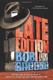 LATE EDITION by Bob Greene
