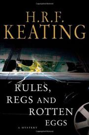 RULES, REGS, AND ROTTEN EGGS by H.R.F. Keating