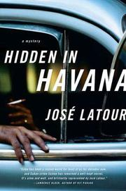 HIDDEN IN HAVANA by José Latour