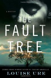 THE FAULT TREE by Louise Ure
