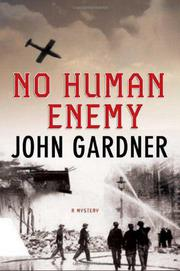 NO HUMAN ENEMY by John E. Gardner