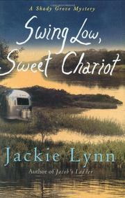 SWING LOW, SWEET CHARIOT by Jackie Lynn