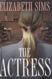 THE ACTRESS by Elizabeth Sims