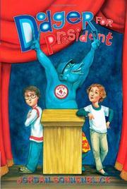 DODGER FOR PRESIDENT by Jordan Sonnenblick