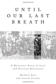 UNTIL OUR LAST BREATH by Michael Bart