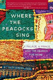 WHERE THE PEACOCKS SING by Alison Singh Gee