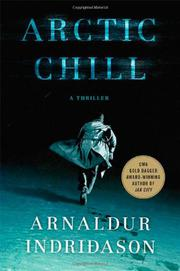ARCTIC CHILL by Arnaldur Indridason