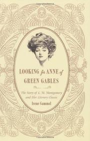 LOOKING FOR ANNE OF GREEN GABLES by Irene Gammel