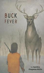 BUCK FEVER by Cynthia Chapman Willis