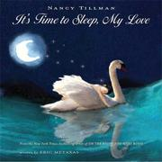 Book Cover for IT'S TIME TO SLEEP, MY LOVE