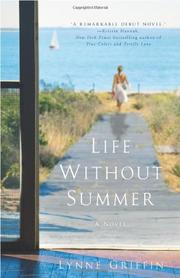 LIFE WITHOUT SUMMER by Lynne Griffin