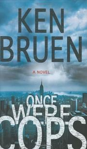 ONCE WERE COPS by Ken Bruen